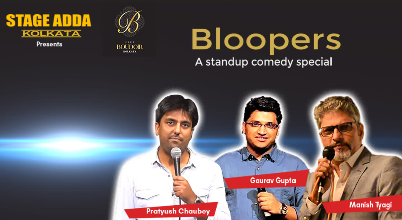 Stage Adda Presents - Bloopers (A Stand up Comedy Special)