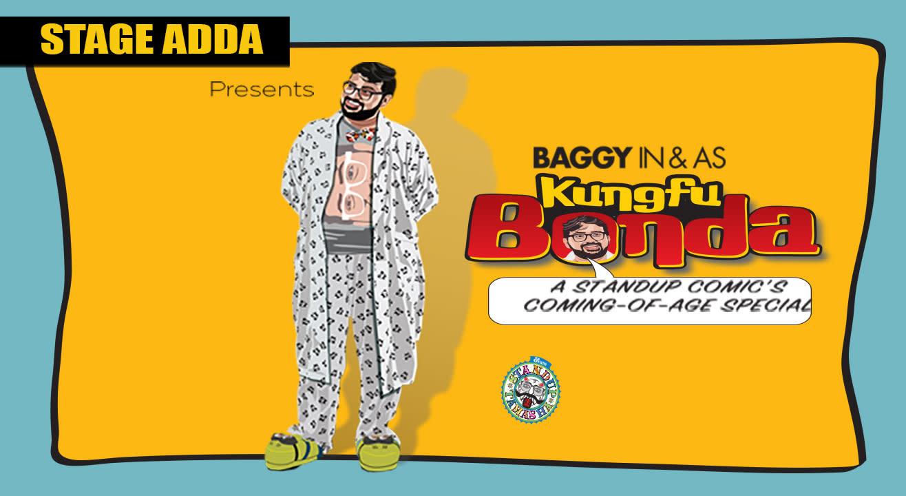 Stage Adda Presents – Baggy IN & AS Kung Fu Bonda