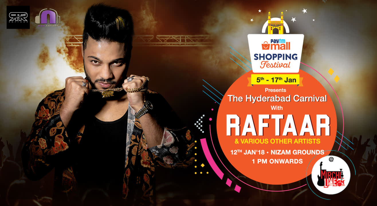 Paytm Mall Shopping Festival Presents The Hyderabad Carnival - A Mirchi Live Event