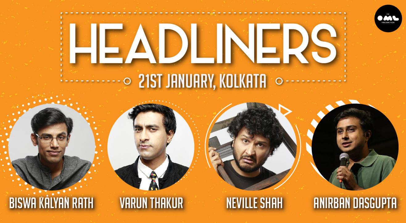 Headliners ft. Varun Thakur, Biswa Kalyan Rath, Neville Shah & Anirban Dasgupta