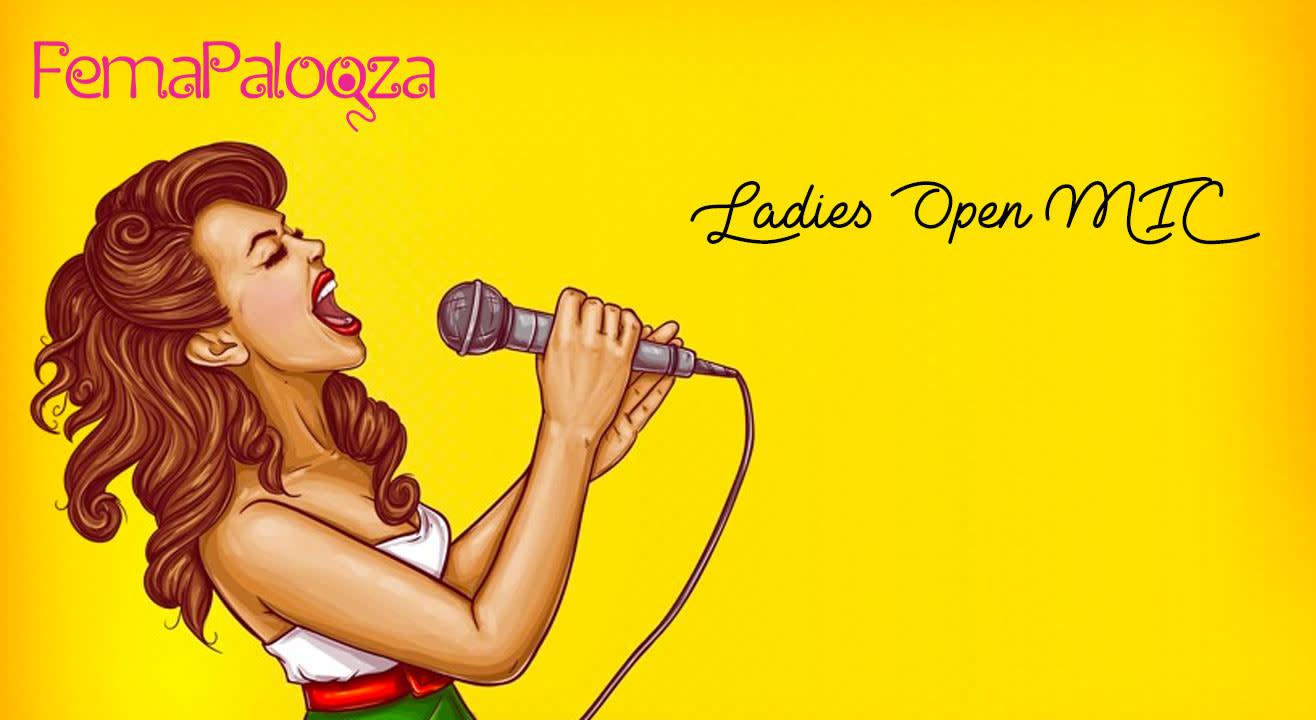 FemaPalooza - Ladies Open MIC Registration