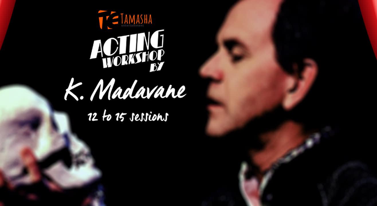 Acting Workshop by K Madavane