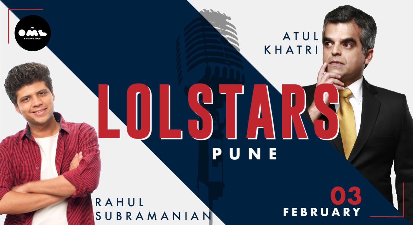 LOLStars ft Atul Khatri & Rahul Subramanian