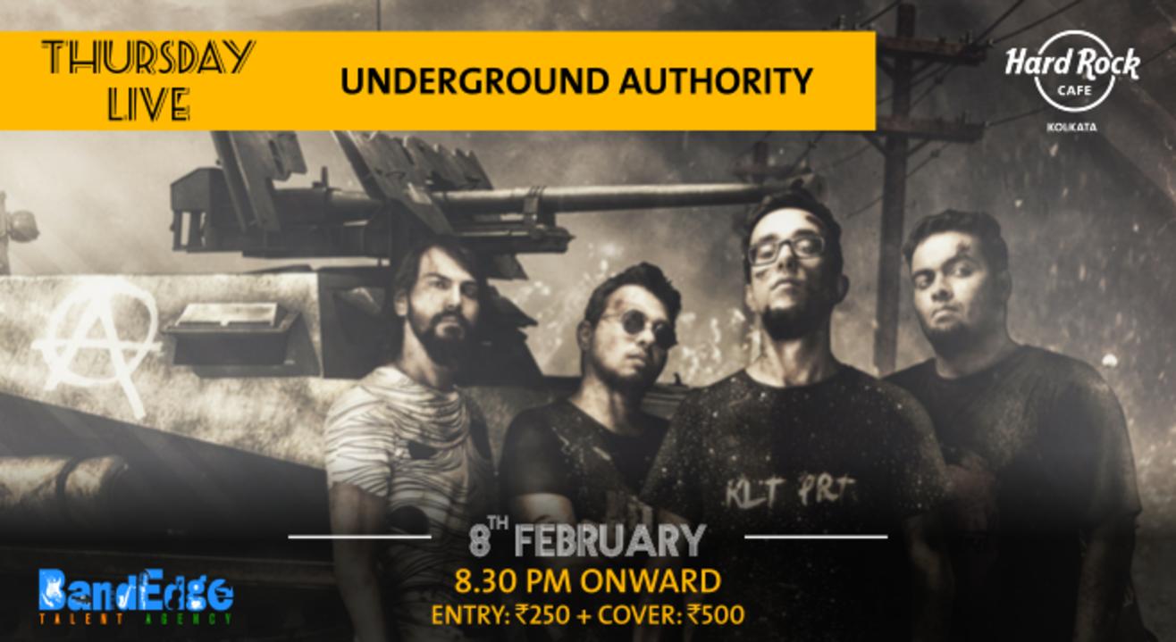 Underground Authority - Thursday Live!