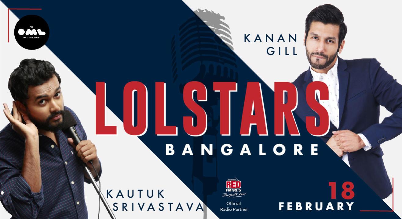 LOLstars ft Kanan Gill & Kautuk Srivastava