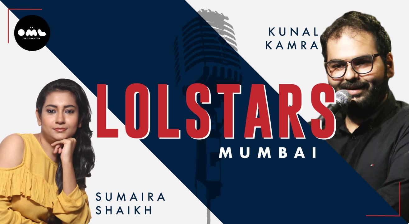LOLStars Ft. Kunal Kamra & Sumaira Shaikh