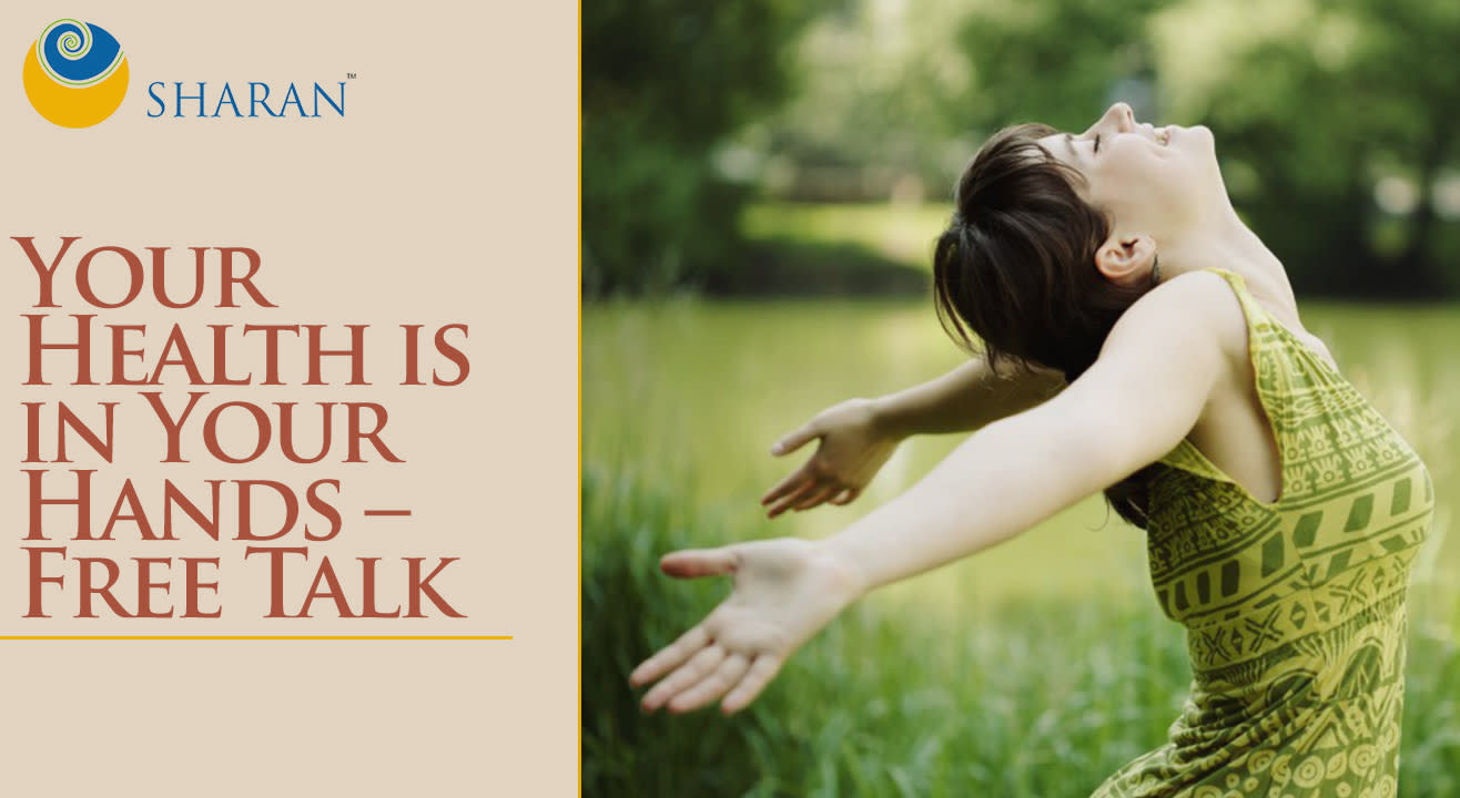 Your Health is in Your Hands – Free Talk