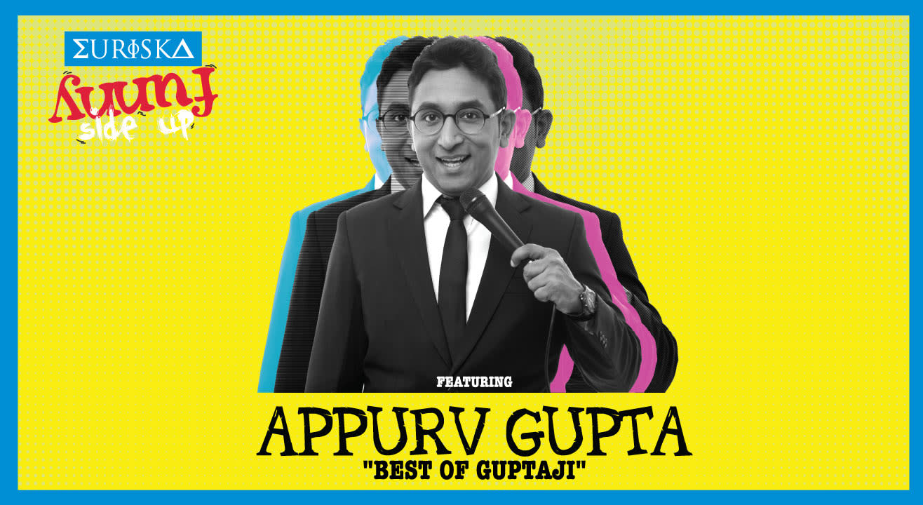 Funny Side Up Ft. Appurv Gupta