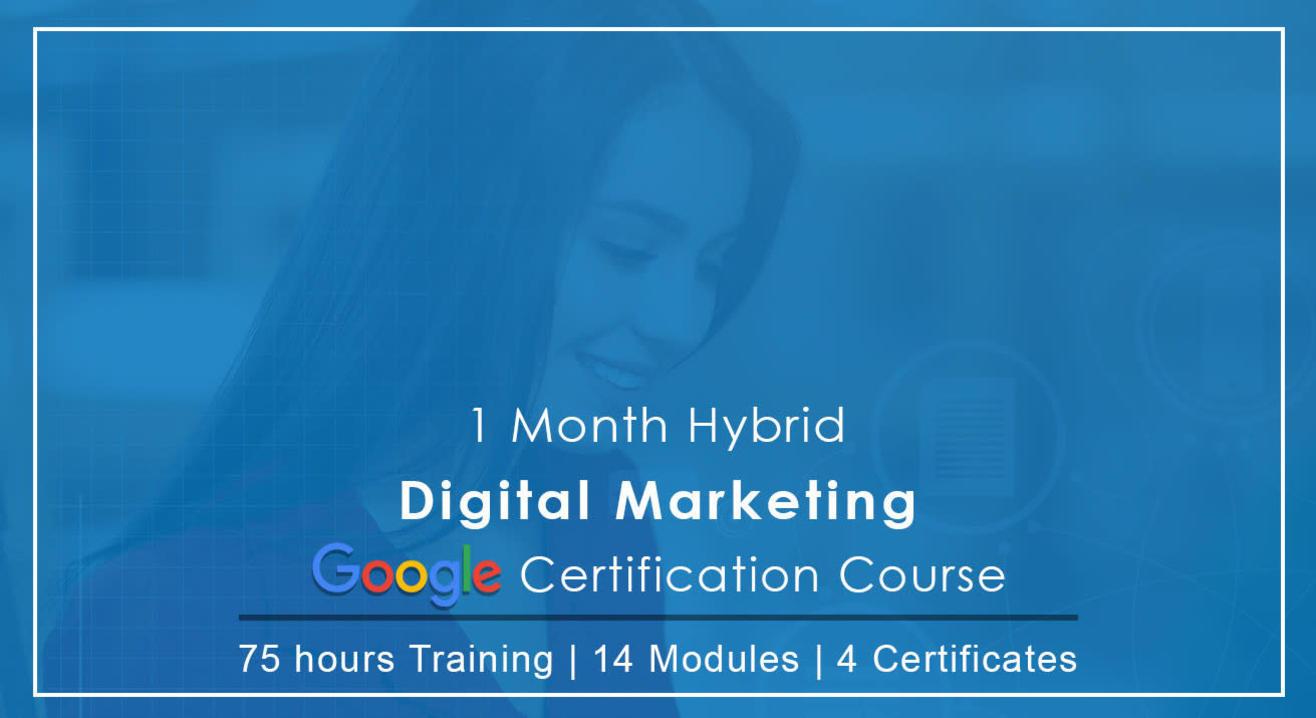Digital Marketing Google Certification Weekend Program.
