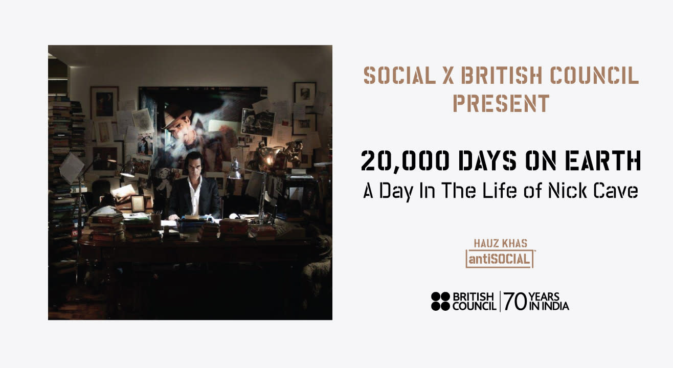 Social X British Council present 20,000 Days On Earth, Delhi