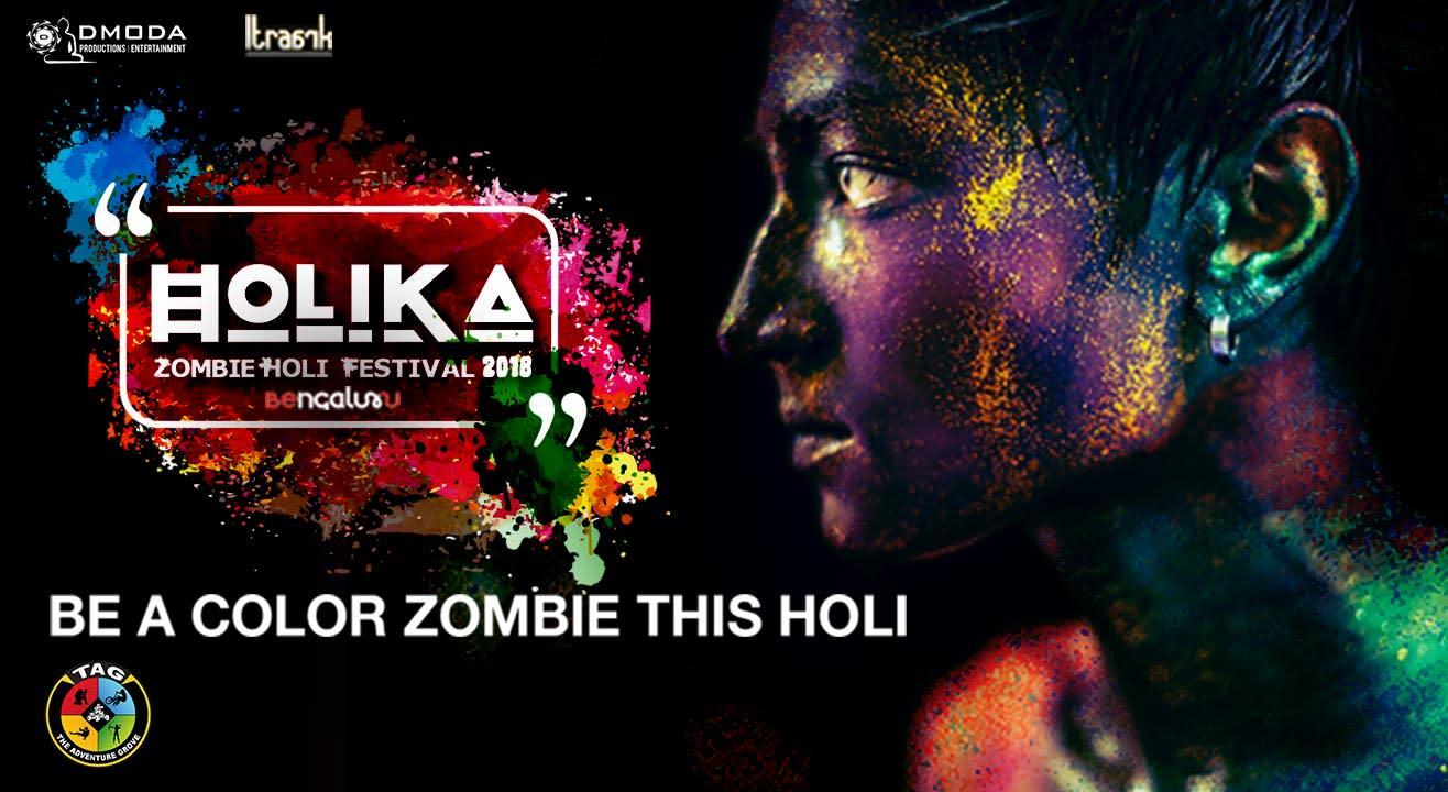 Holika Zombie Holi Festival 2018