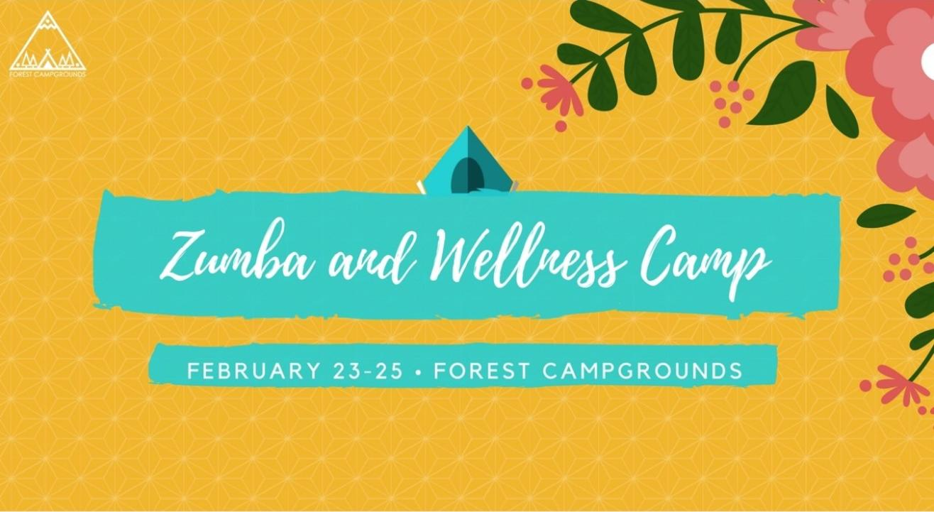 Zumba & Wellness Camp at Forest Campgrounds