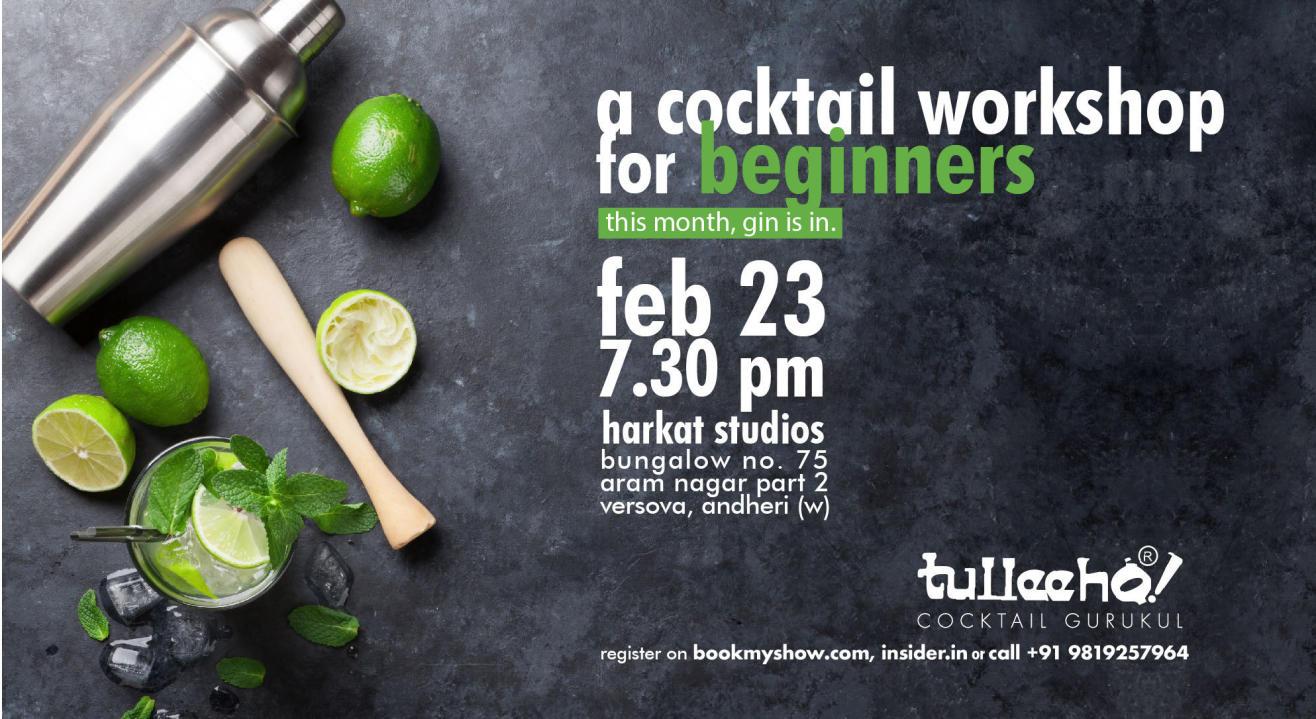 Cocktail Workshop for Beginners - Tulleeho Cocktail Gurukul