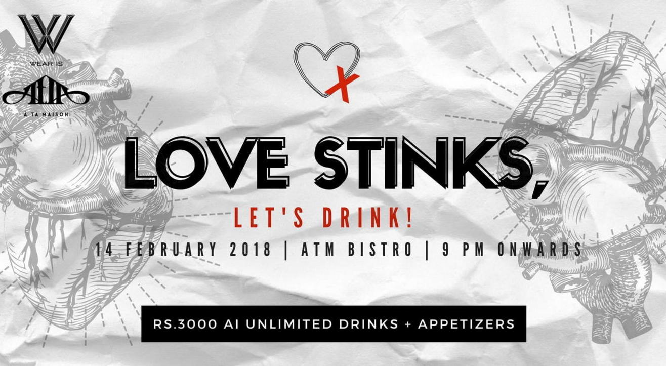 Love Stinks, Let's Drink!