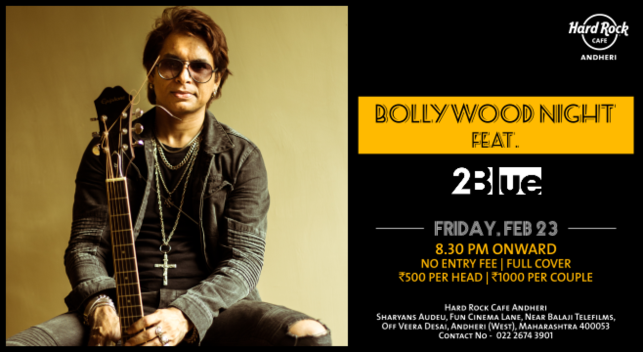Bollywood Night Live ft. 2Blue