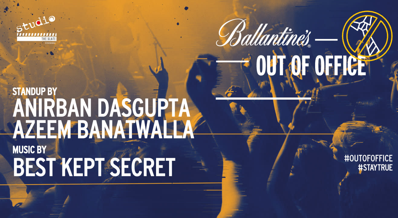 Ballantine's Out Of Office, Chennai