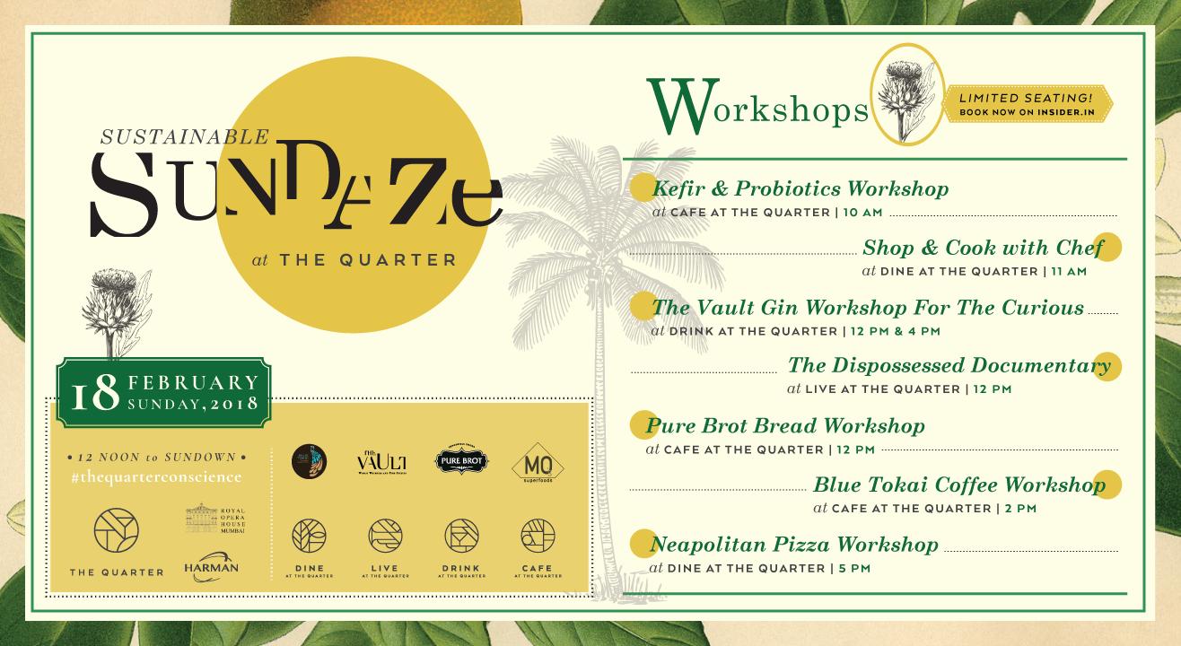 Sundaze Workshops at The Quarter