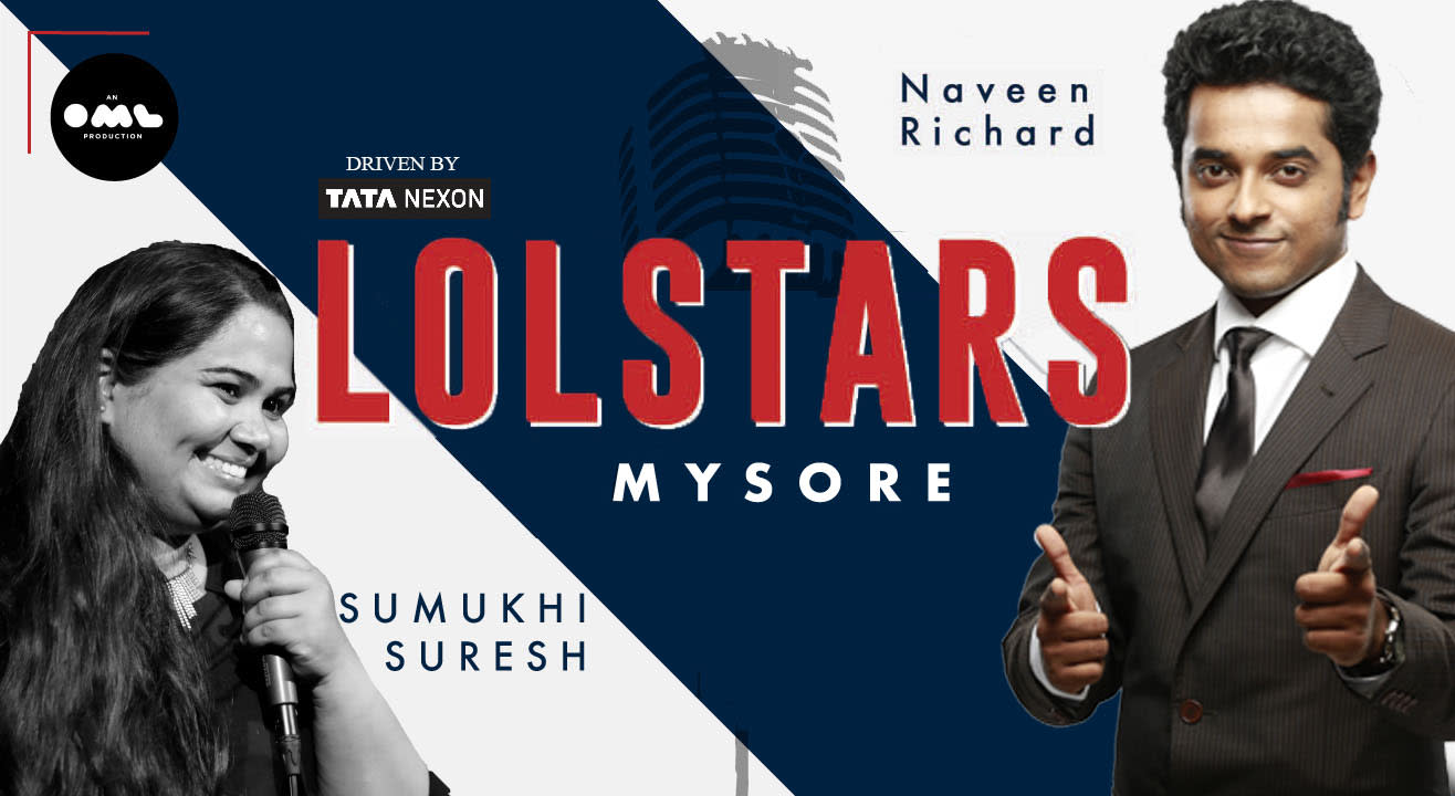LOLStars ft.Naveen Richard & Sumukhi Suresh, Mysore