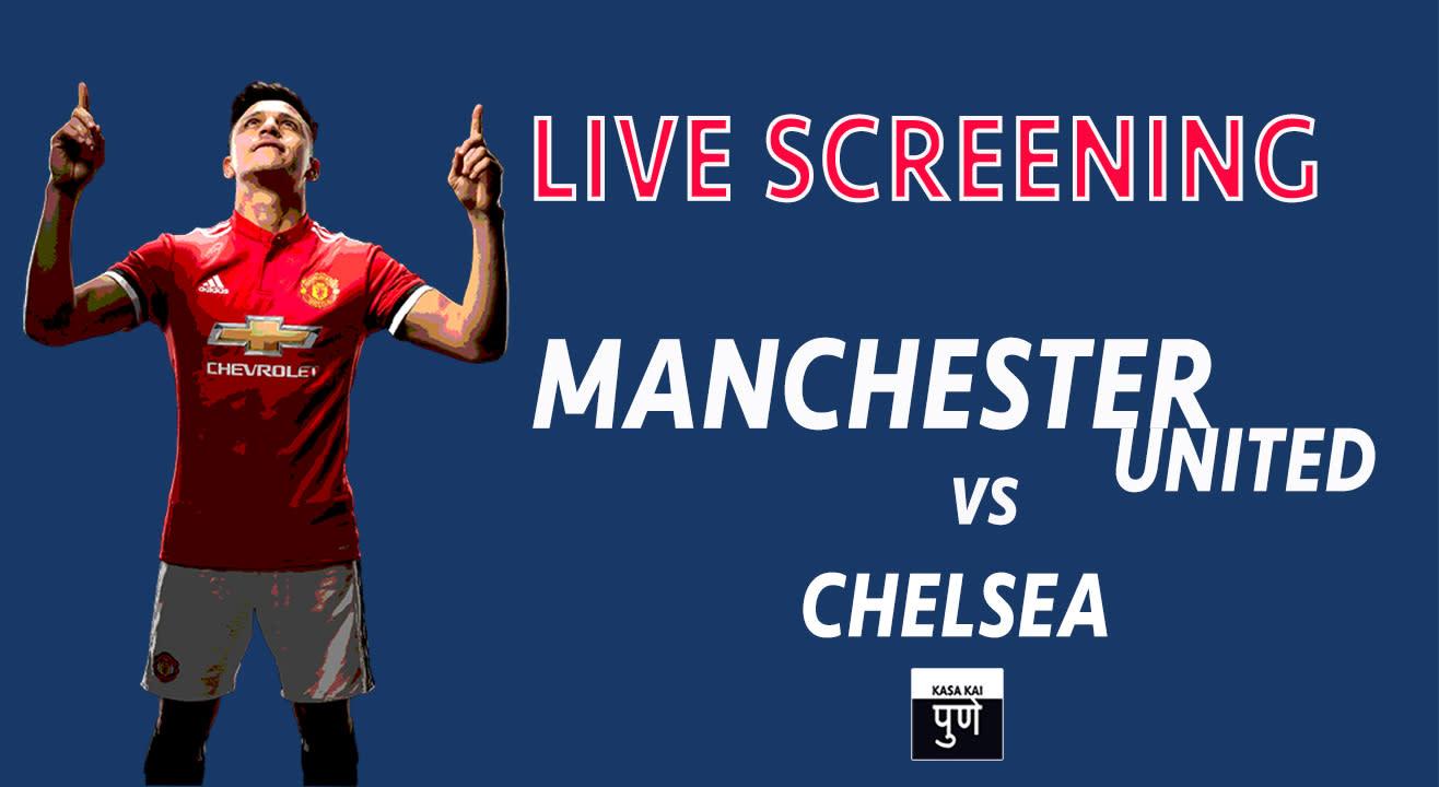 Live Screening Manchester United vs Chelsea at Hoppipola, Pune
