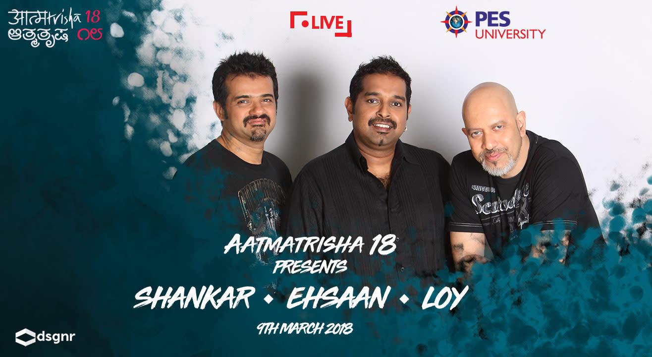 Aatmatrisha, 2018 Presents Shankar Ehsaan Loy