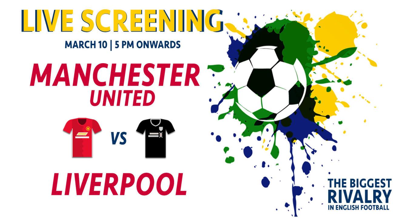 Live Screening Manchester United vs Liverpool, Powai
