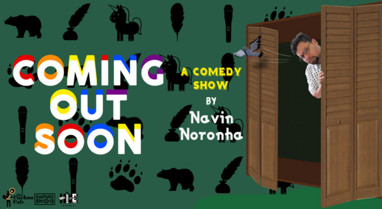 Coming Out Soon : A Comedy Show by Navin Noronha