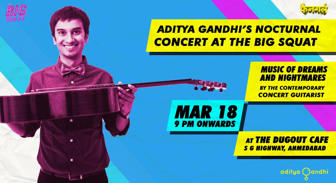 Aditya Gandhi's Nocturnal Concert At The Big Squat