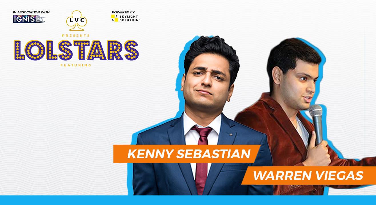 LVC Presents LOLStars ft. Kenny Sebastian & Warren Viegas, Manipal