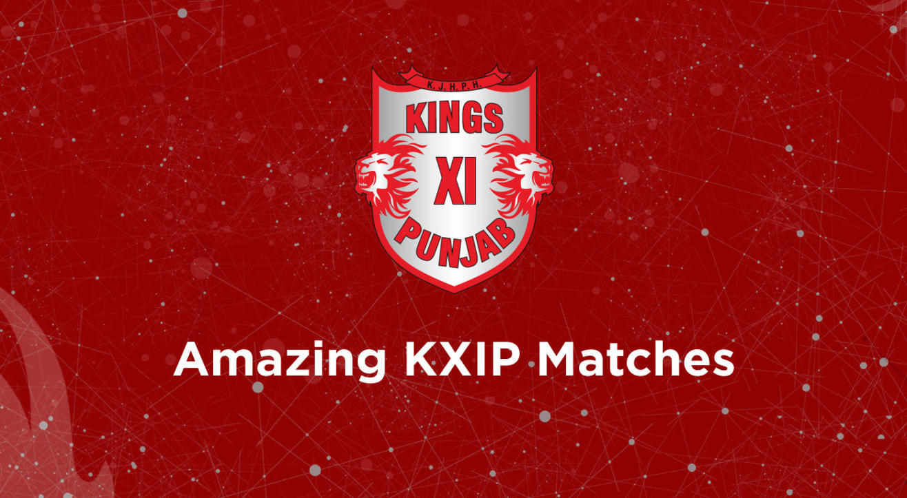 Relive Kings XI Punjab's Greatest Moments With These Five Epic Matches