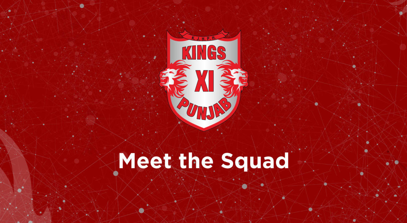 Meet The Kings XI Punjab team for VIVO IPL 2018