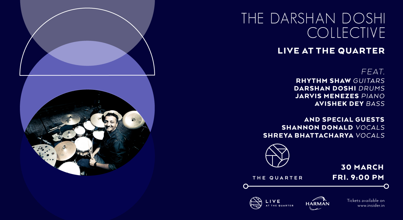The Darshan Doshi Collective at The Quarter