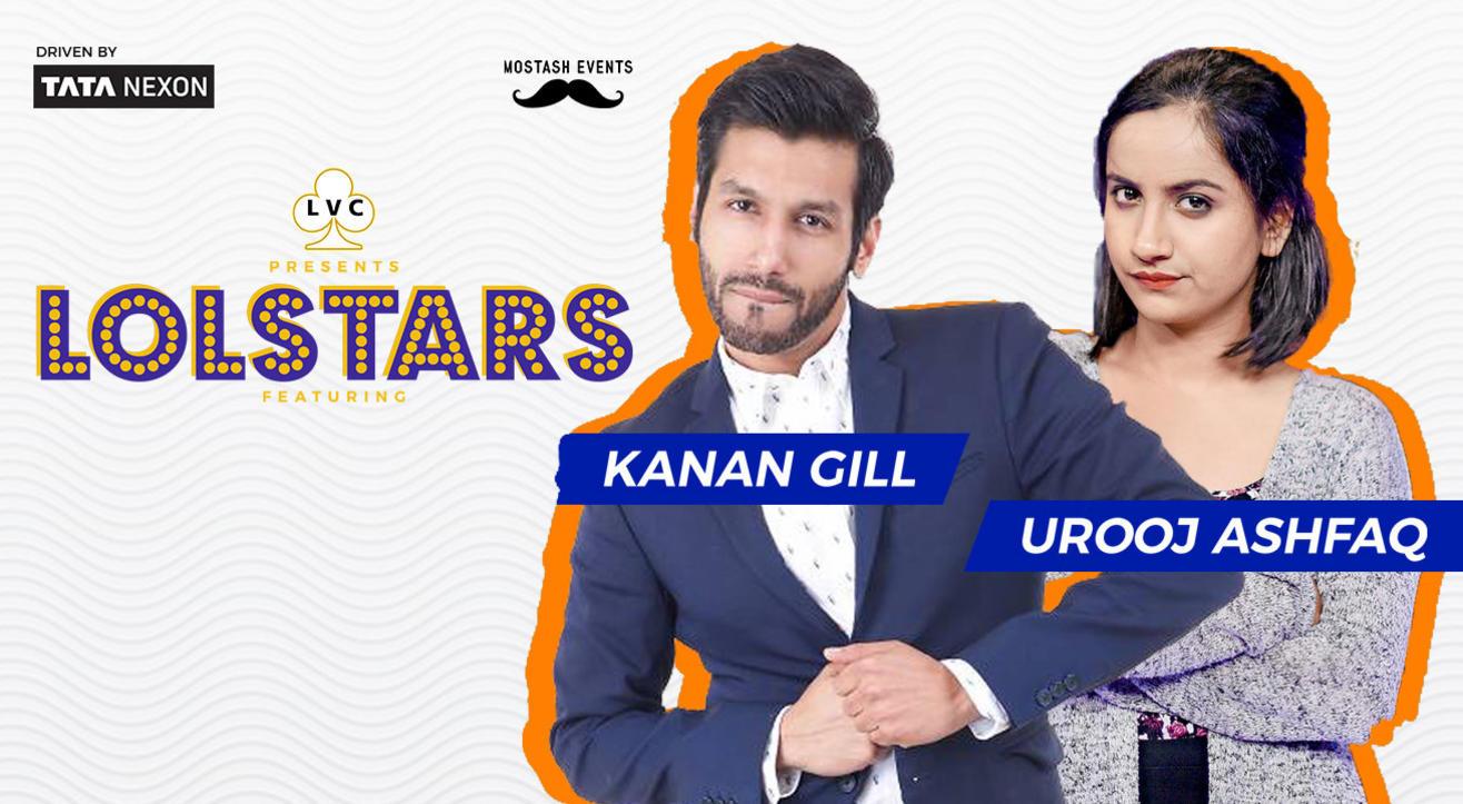 LVC Presents LOLStars ft. Kanan Gill & Urooj Ashfaq, Belgaum