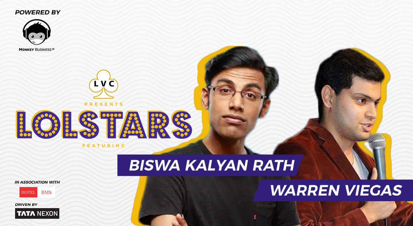 LVC Presents LOLStars ft. Biswa Kalyan Rath & Warren Viegas