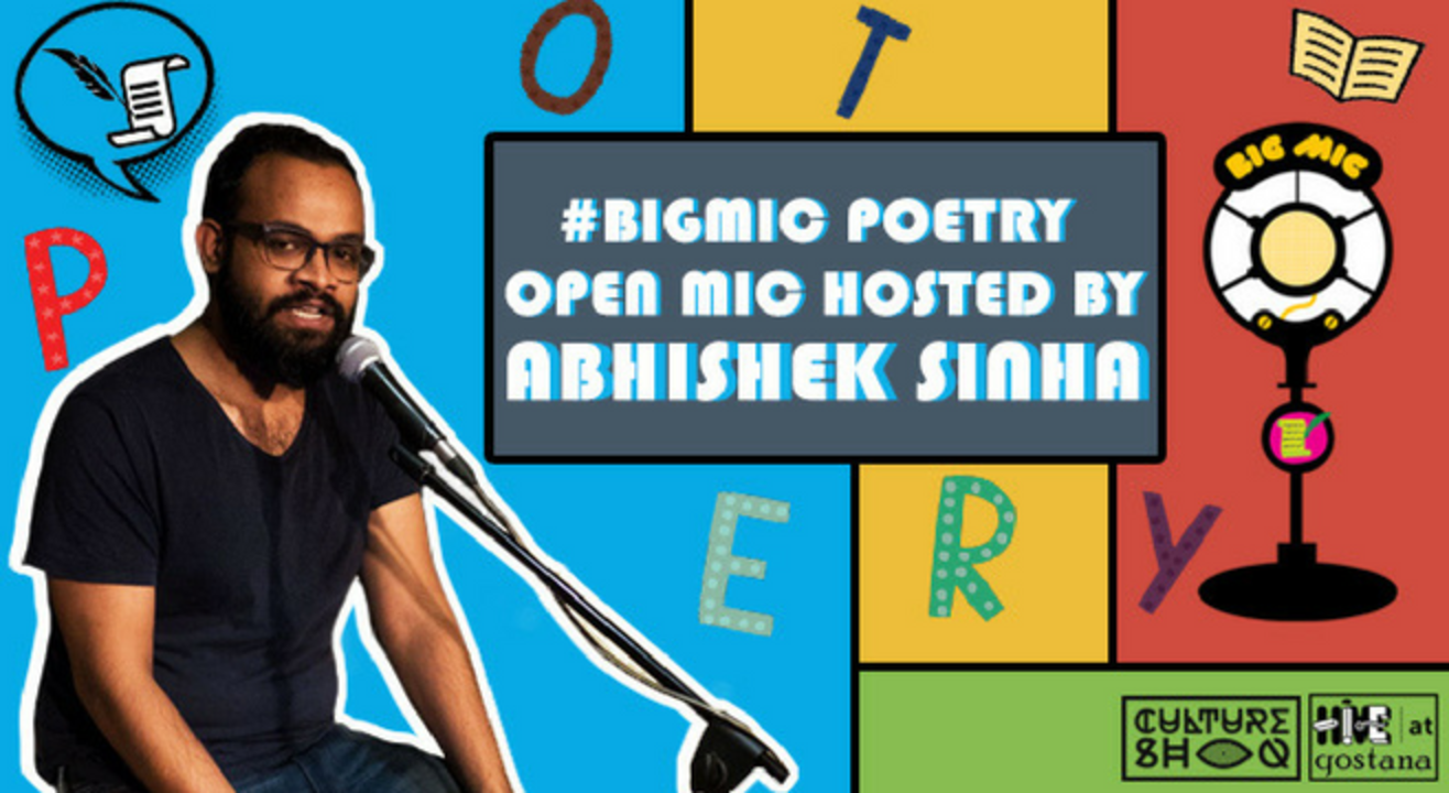 #BIGMIC Poetry Open Mic hosted by Abhishek Sinha
