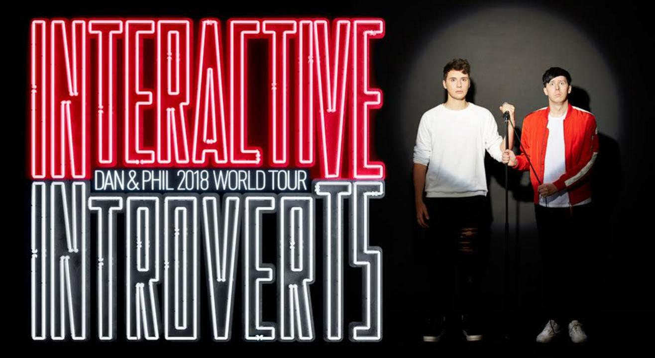 Dan and Phil: 2018 World Tour - Interactive Introverts