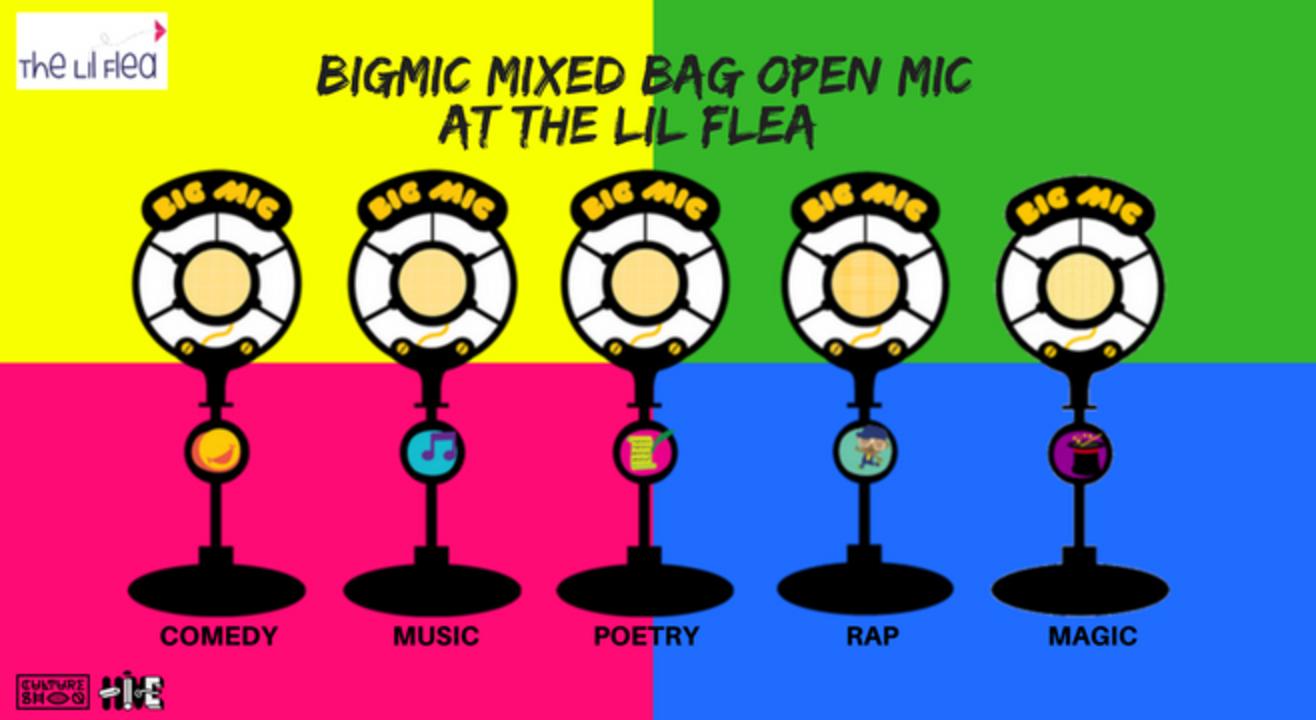 #Bigmic Mixed Bag Open Mic at the Lil Flea