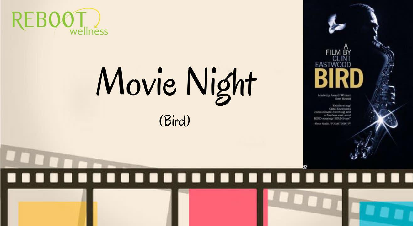 Movie Night : Bird
