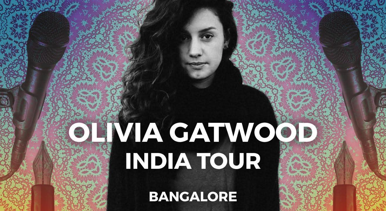 Olivia Gatwood India Tour: Bangalore