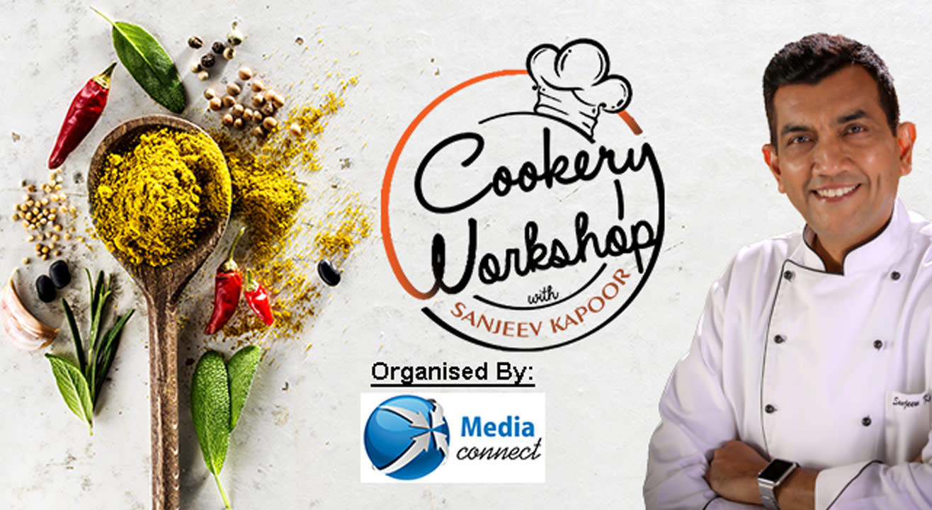 Cookery Workshop w/ Sanjeev Kapoor, The Ace Master Chef
