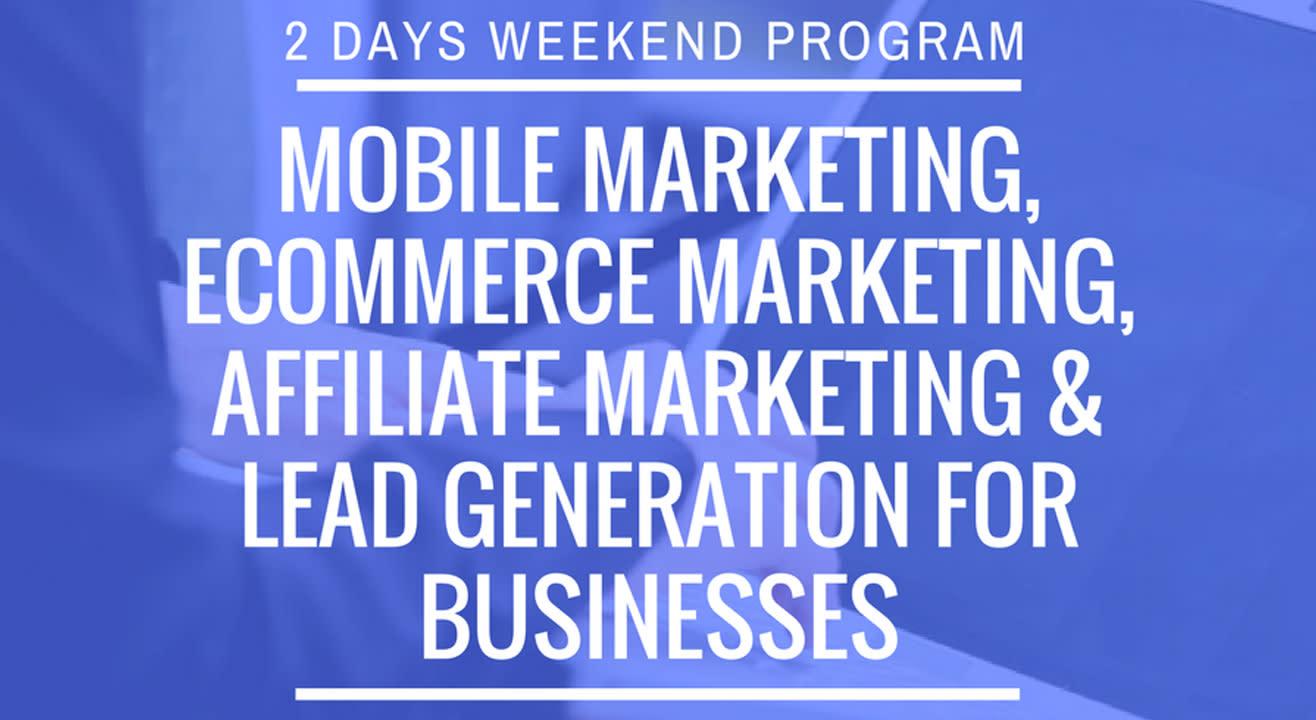 Mobile Marketing, eCommerce Marketing, Affiliate Marketing & Lead Generation For Businesses