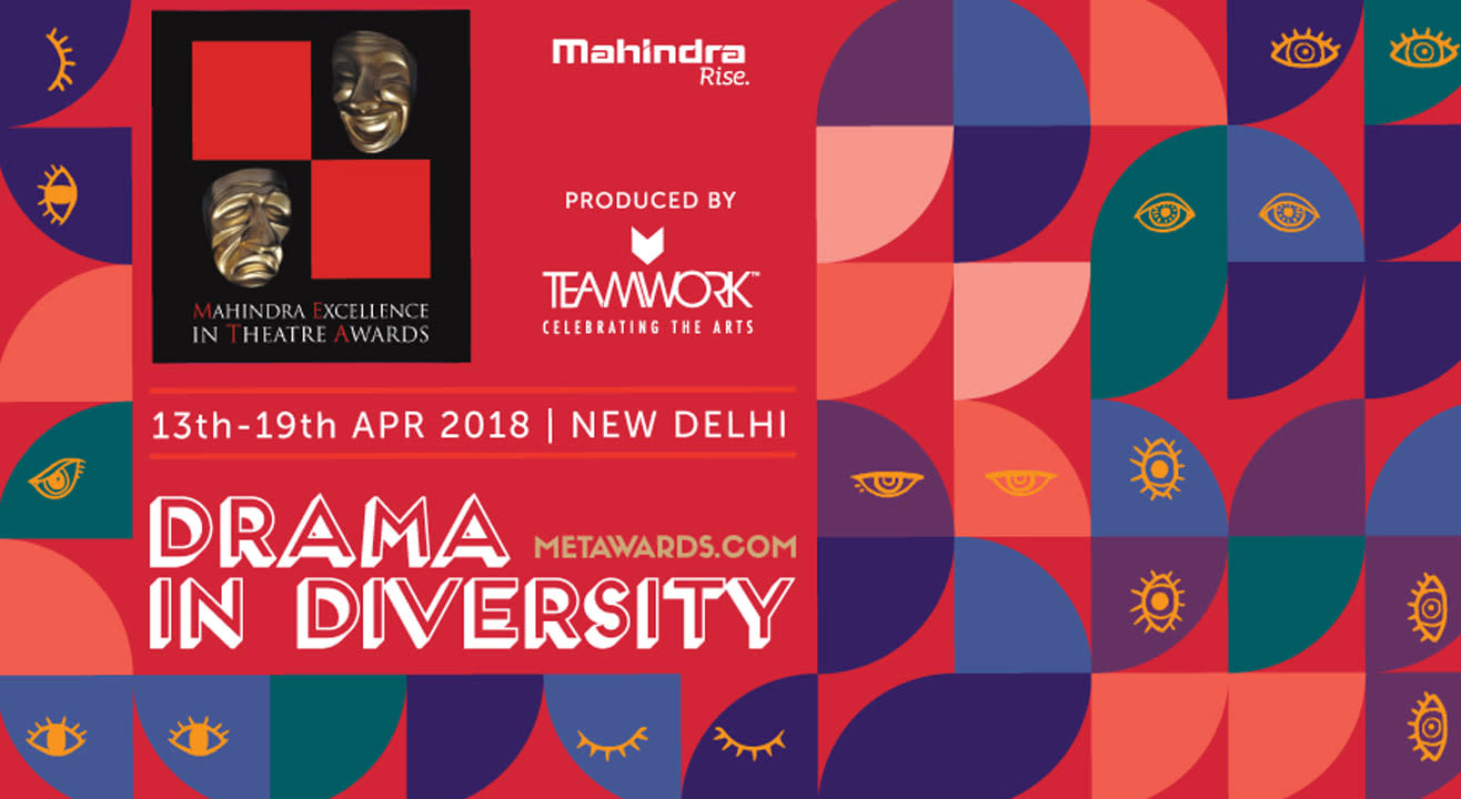 The 13th Mahindra Excellence in Theatre Awards Is In New Delhi!