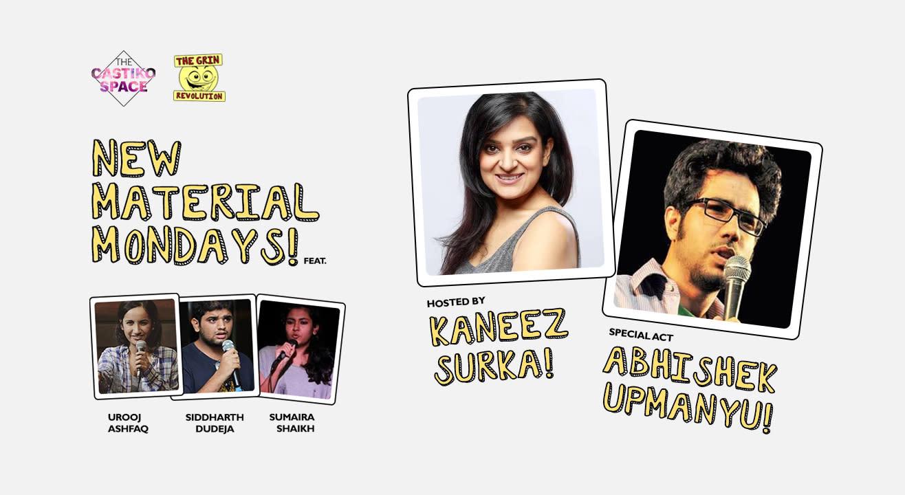 New Material Mondays Ft. Kaneez Surka, Abhishek Upmanyu, Urooj Ashfaq, Sumaira Shaikh & Siddharth Dudeja