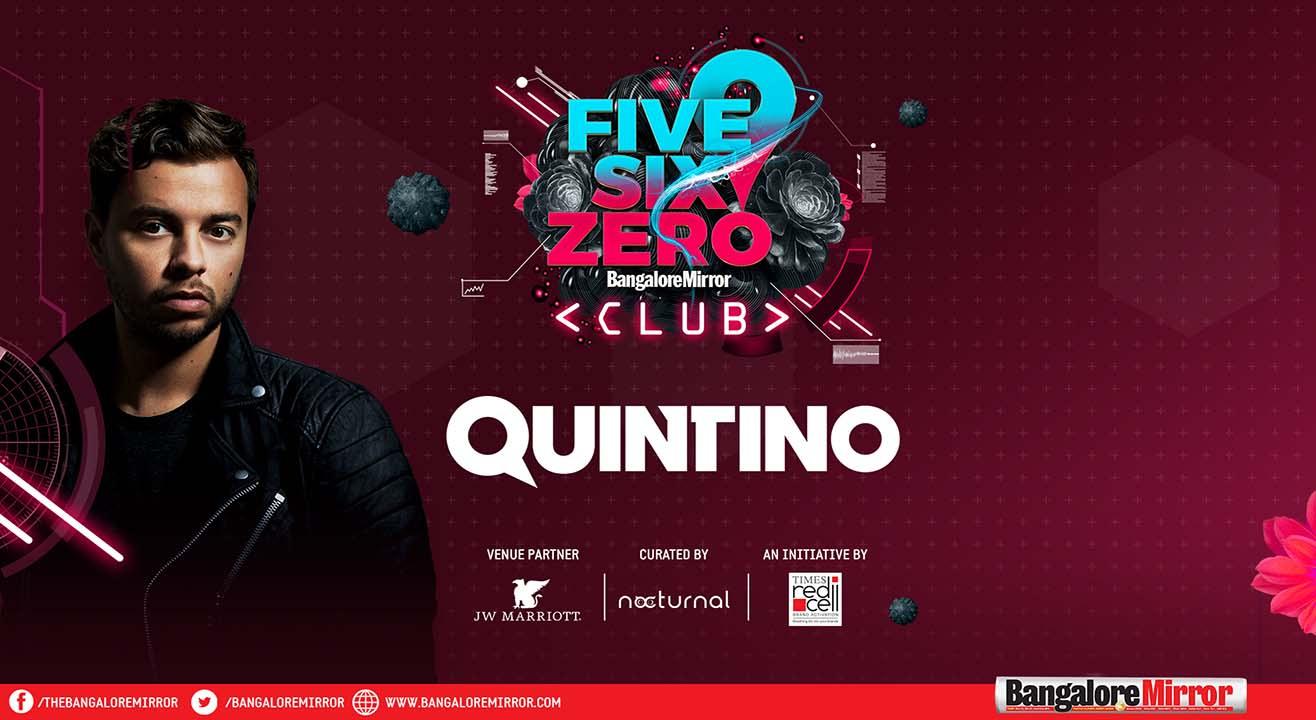 Five Six Zero Club PRESENTS Quintino