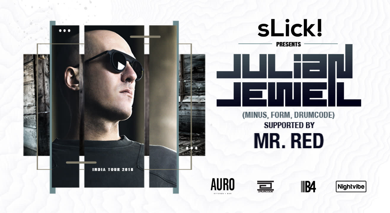 SLick! presents Julian Jeweil (Drumcode) at Auro