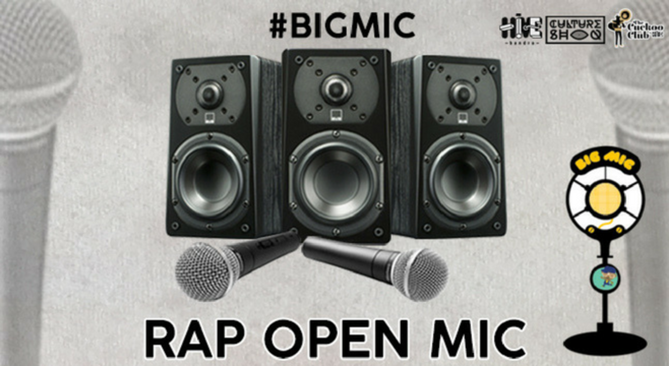 #BIGMIC Rap Open Mic