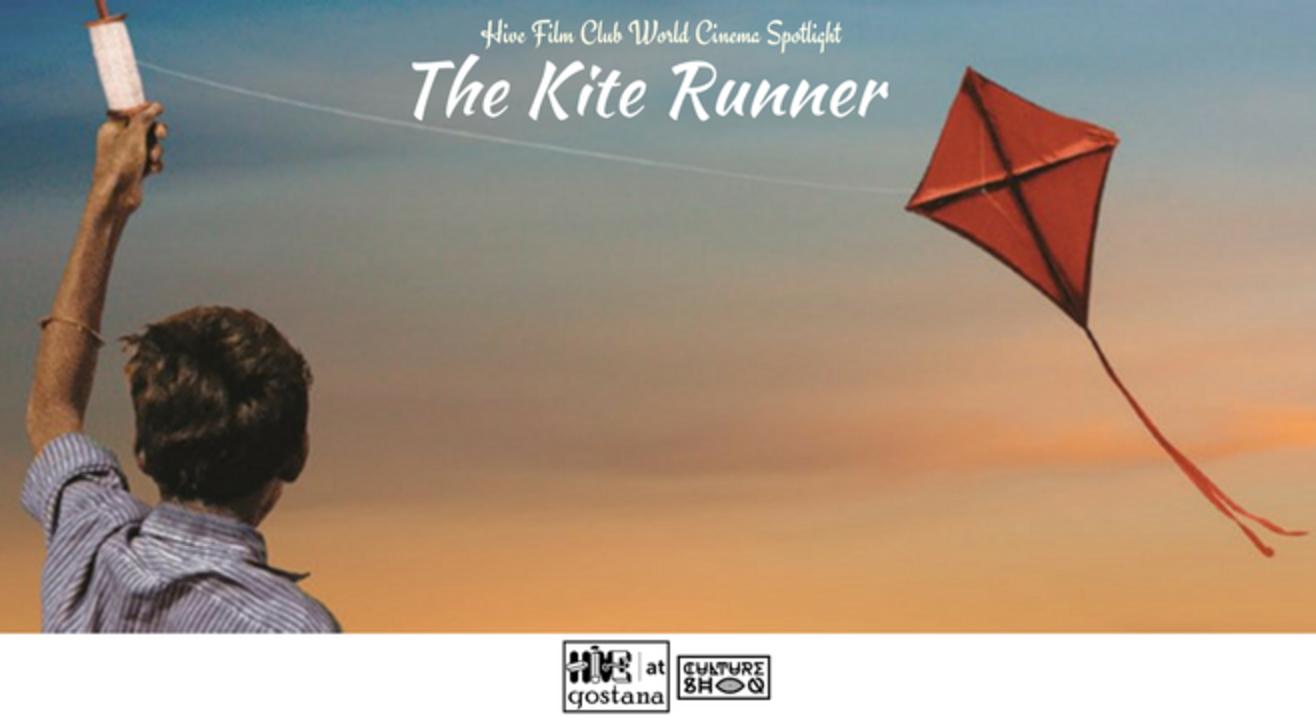 Hive Film Club - The Kite Runner [2007] World Cinema Spotlight