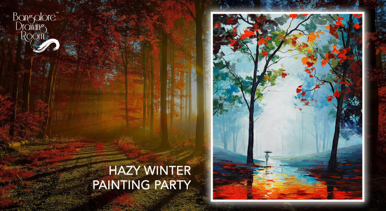 Hazy Winter Painting Party by Bangalore Drawing Room