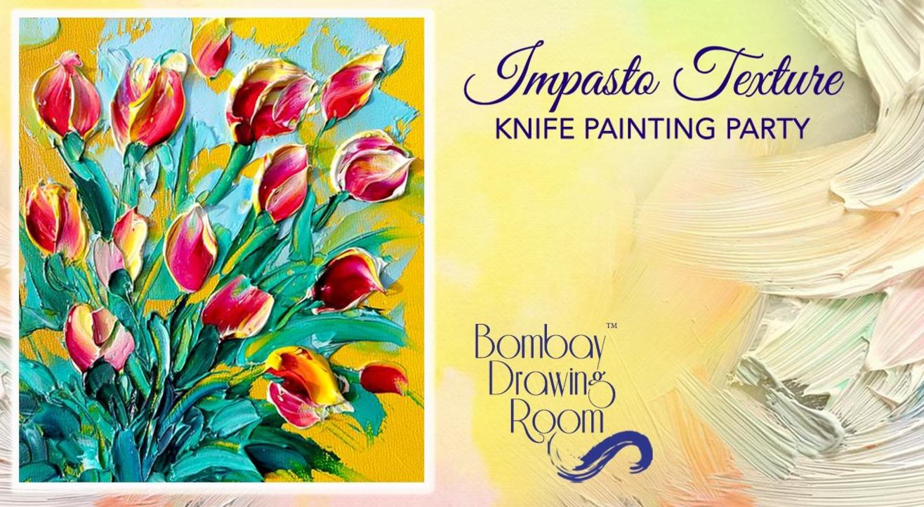 Impasto Texture Knife Painting Party by Bombay Drawing Room