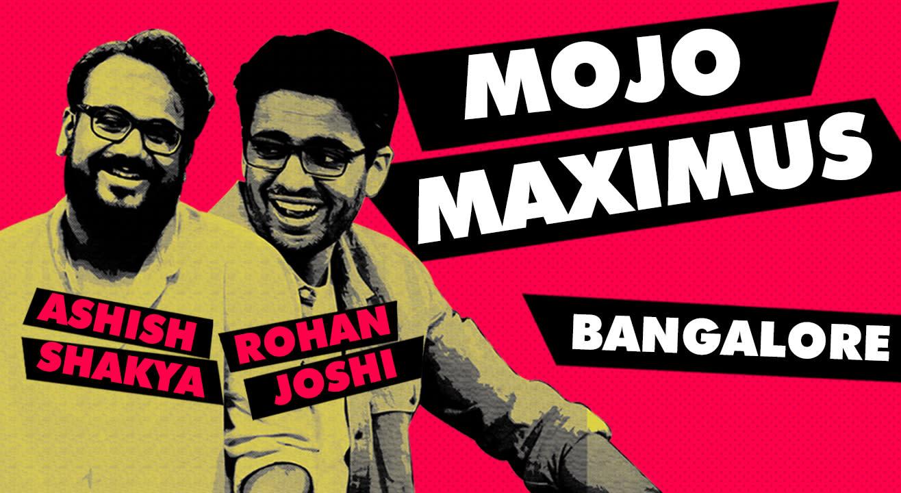 LOLStars ft. Mojomaximus: Rohan Joshi & Ashish Shakya, Bangalore