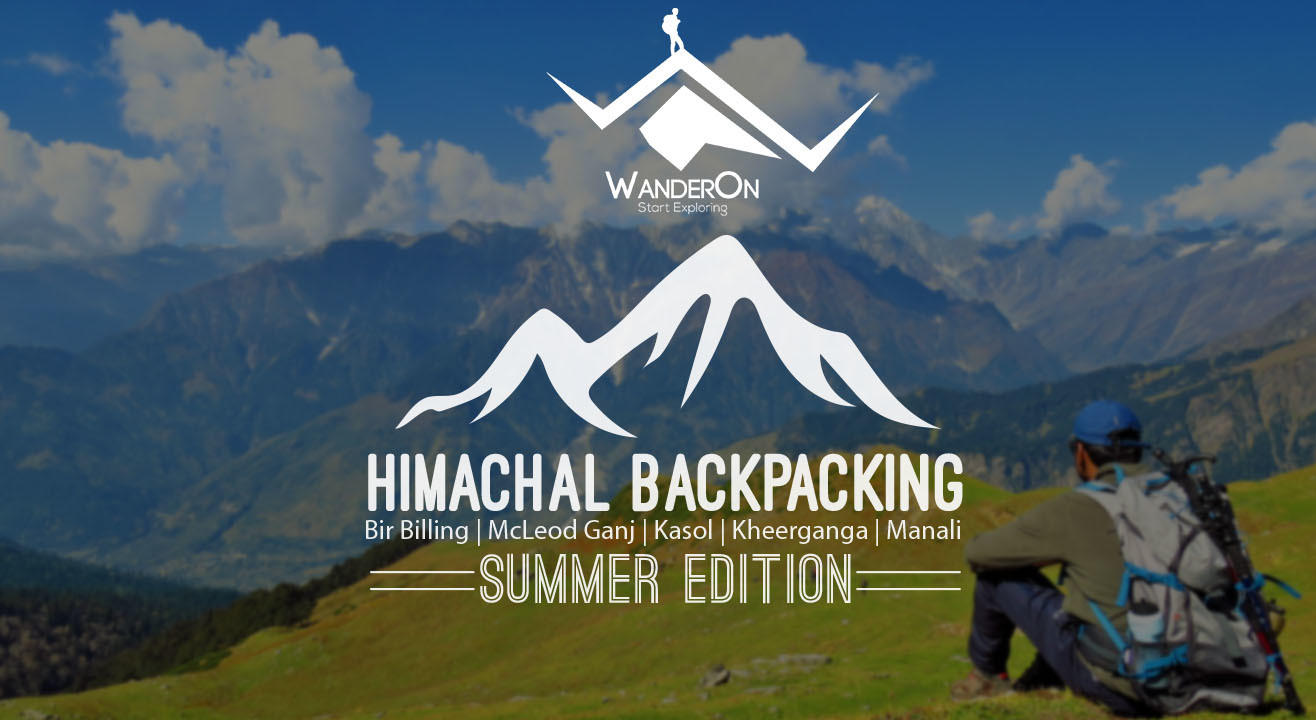 Himachal Backpacking 8 Days| 5 Destinations - Camping, Trekking, Music And Bonfire With WanderOn.